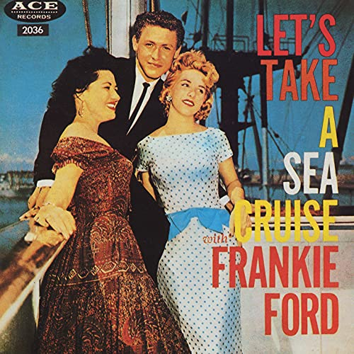 Let\'s Take a Sea Cruise (Deluxe Version)