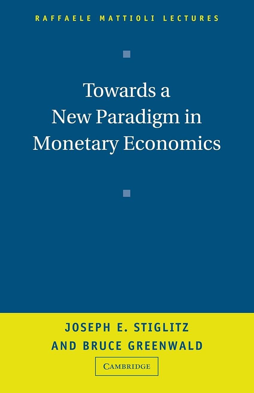 見落とすペレグリネーションハドルTowards a New Paradigm in Monetary Economics (Raffaele Mattioli Lectures)