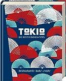 Tokio - Die besten Geheimtipps: Restaurants, Bars, Shops - Steve Wide