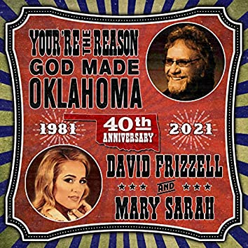 You're The Reason God Made Oklahoma (40th Anniversary)