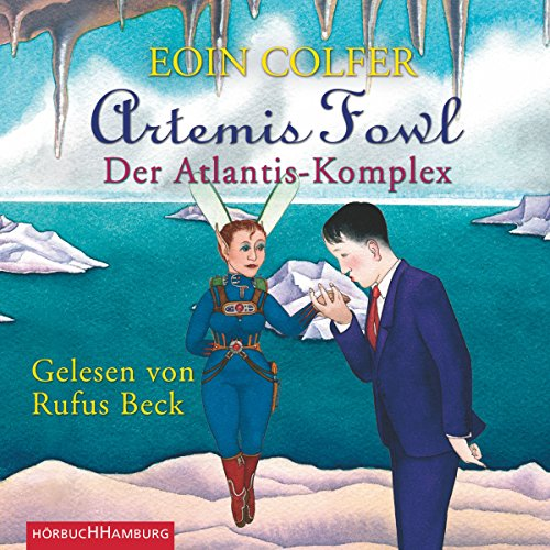 Der Atlantis-Komplex     Artemis Fowl 7              By:                                                                                                                                 Eoin Colfer                               Narrated by:                                                                                                                                 Rufus Beck                      Length: 7 hrs and 42 mins     Not rated yet     Overall 0.0