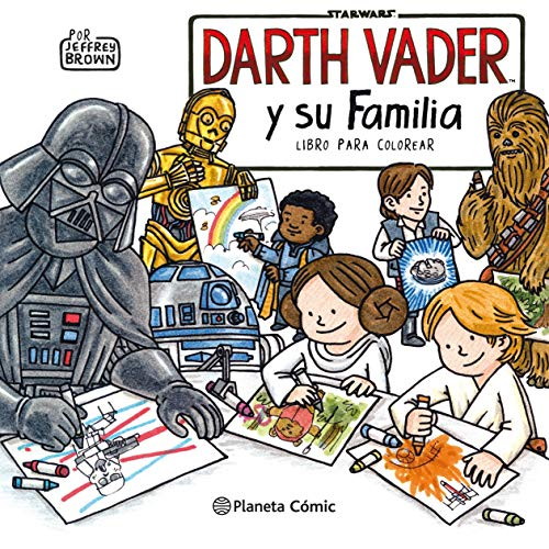 Star Wars Darth Vader y su familia Libro para colorear (Star Wars Jeffrey Brown)