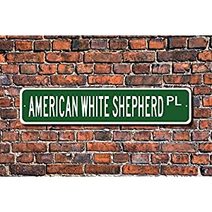 "Jeartyca American White Shepherd Sign Dog Lover Gift Wall Art Sign Decorative Plaque Post Street Sign 4""x18"" Location Sign Metal Decor Metal Tin Signs for Home Decor 11"