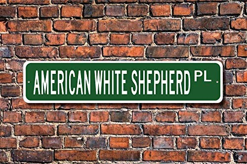 """Jeartyca American White Shepherd Sign Dog Lover Gift Wall Art Sign Decorative Plaque Post Street Sign 4""""x18"""" Location Sign Metal Decor Metal Tin Signs for Home Decor 1"""