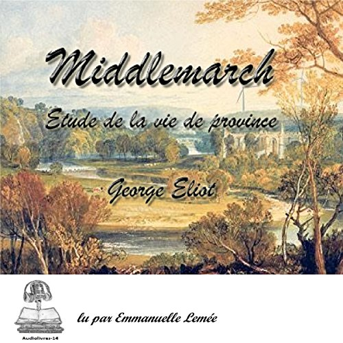 Middlemarch [French Version] audiobook cover art