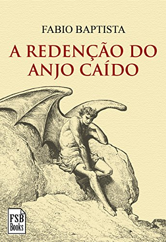 A Redenção do Anjo Caído (Portuguese Edition)