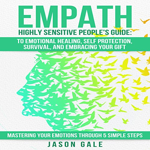 Empath Highly Sensitive People's Guide audiobook cover art