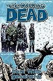 The Walking Dead 15: Dein Wille geschehe - Robert Kirkman
