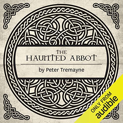 The Haunted Abbot audiobook cover art