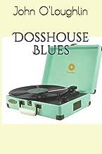 Dosshouse Blues