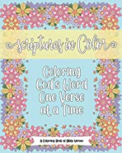 Scriptures in Color Coloring God's Word One Verse At A Time A Coloring Book of Bible Verses
