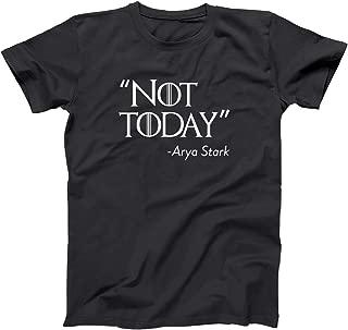 Not Today Arya Quote House Stark Winterfell GoT Mens Shirt