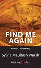[(Find Me Again : A Rebecca Temple Mystery)] [By (author) Sylvia Maultash Warsh] published on (November, 2003)