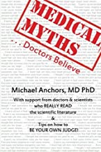 Medical Myths Doctors Believe