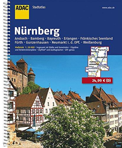 ADAC StadtAtlas Nürnberg 1:20 000 mit Ansbach, Bamberg, Bayreuth, Erlangen: Fränkisches Seenland, Fürth, Gunzenhausen, Neumarkt i.d. Opf., Weißenburg (ADAC Stadtatlanten 1:20.000)