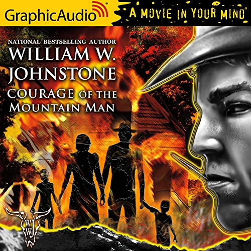 Courage of the Mountain Man [Dramatized Adaptation] cover art