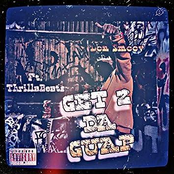 Get 2 Da Guap (feat. ThrillaBeats)