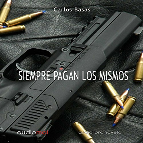 Siempre pagan los mismos [Always Pay the Same] cover art
