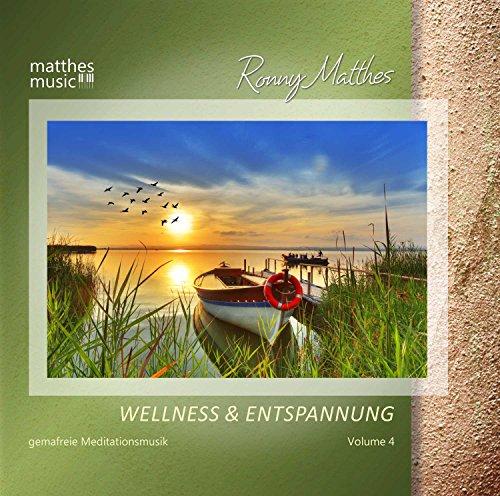 Wellness & Entspannung, Vol. 4 - Gemafreie christliche Meditationsmusik & Entspannungsmusik