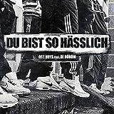 Du bist so hässlich (feat. DJ Dürüm)