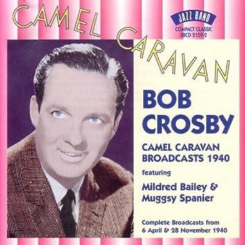 Camel Caravan Broadcasts 1940
