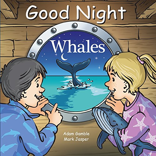 Good Night Whales (Good Night Our World)