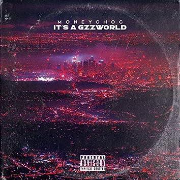 Its A GzzWorld