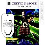 Celtic & More Violin Duets inkl. praktischer Notenklammer - 10 vergnügliche Klezmer-Duette für 2 Violinen von mittelschwer bis anspruchsvoll (broschiert) von Aleksey Igudesman...