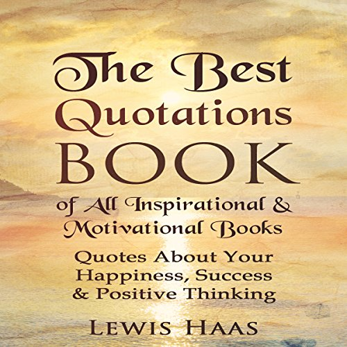 The Best Quotations Book of All Motivational & Inspirational Books audiobook cover art