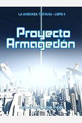 Proyecto Armagedón (La amenaza treyana nº 2) Versión Kindle