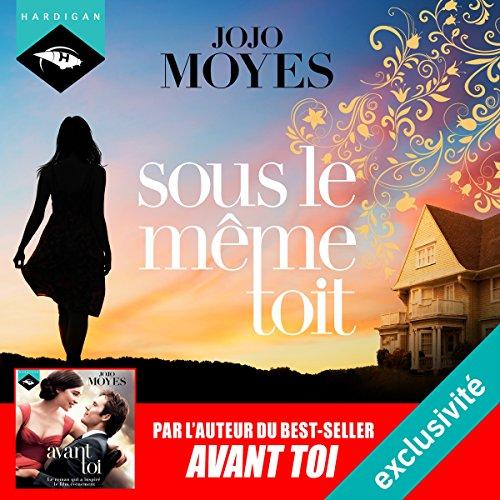 [Livre Audio] Jojo Moyes - Sous le même toit  [mp3 64kbps]