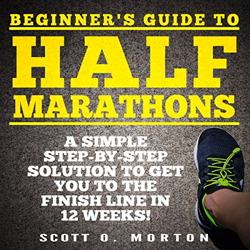 Beginner's Guide to Half Marathons audiobook cover art