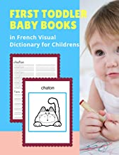 First Toddler Baby Books in French Visual Dictionary for Childrens: My 100 Basic animal bible vocabulary builder learning word cards Français Language ... cute picture paperback for kids age 3 5.