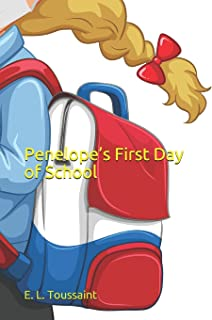 Penelope's First Day of School