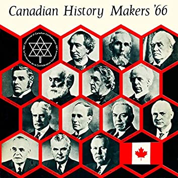 Canadian History Makers '66
