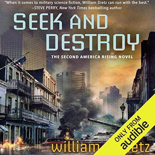 Seek and Destroy     America Rising, Book 2              By:                                                                                                                                 William C. Dietz                               Narrated by:                                                                                                                                 Noah Michael Levine                      Length: 8 hrs and 53 mins     81 ratings     Overall 4.6