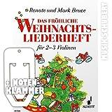 Das fröhliche Weihnachtsliederheft für 2-3 Violinen inkl. praktischer Notenklammer - Das Weihnachts-Spielheft zur beliebten Violinschule...