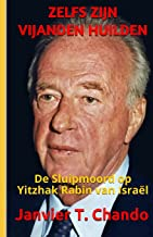 Zelfs Zijn Vijanden Huilden: De Sluipmoord op Yitzhak Rabin van Israël
