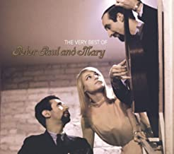 Very Best of Peter, Paul and Mary