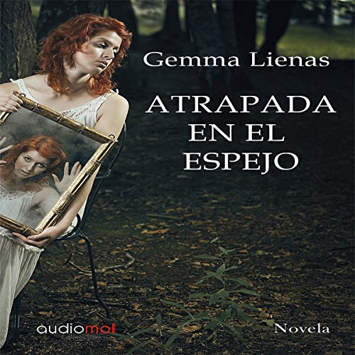 Atrapada en el espejo [Trapped in the Mirror] audiobook cover art