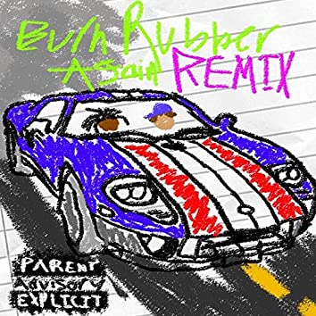 Burn Rubber Again[Remix]