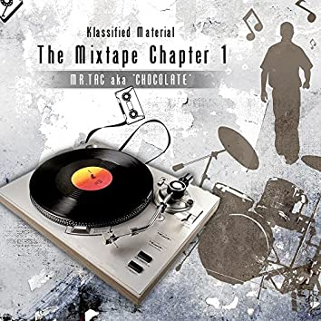 Klassified Material: The Mixed Tape Chapter 1