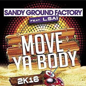 Move Ya Body (feat. Lsaï) [2K16]