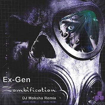 Zombification (DJ Moksha Remix)