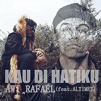 Kau Di Hatiku (feat. Altimet)