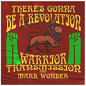 There's Gonna Be A Revolution Dub (feat. Mark Wonder)