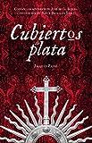 CUBIERTOS DE PLATA: Taxco y los Borda