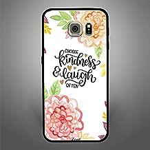 Samsung Galaxy S6 Choose Kindness & Laugh often