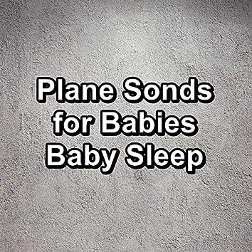 Plane Sonds for Babies Baby Sleep
