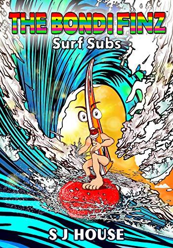 The Bondi Finz : Surf Subs (English Edition)